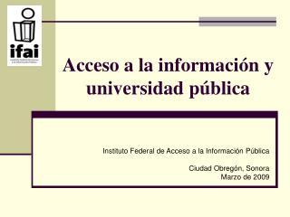 Acceso a la informaci n y universidad p blica