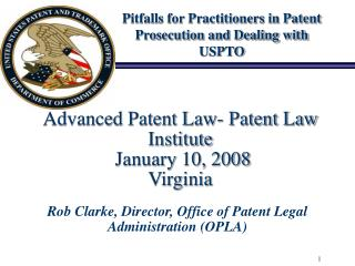 Advanced Patent Law- Patent Law Institute   January 10, 2008 Virginia