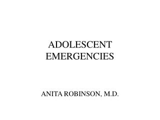 ADOLESCENT EMERGENCIES