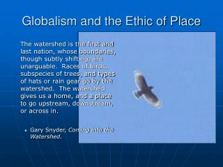 Globalism and the Ethic of Place