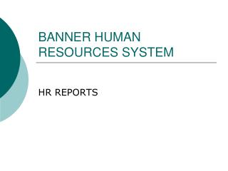 BANNER HUMAN RESOURCES SYSTEM