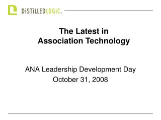 ANA Leadership Development Day October 31, 2008