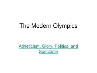 The Modern Olympics