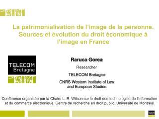 La patrimonialisation de l image de la personne. Sources et  volution du droit  conomique   l image en France