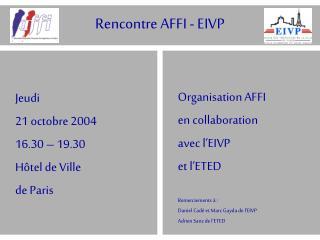 Rencontre AFFI - EIVP