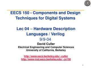 EECS 150 - Components and Design Techniques for Digital Systems   Lec 04   Hardware Description Languages