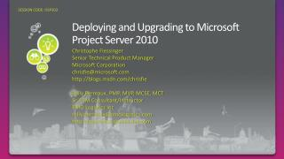 Deploying and Upgrading to Microsoft Project Server 2010