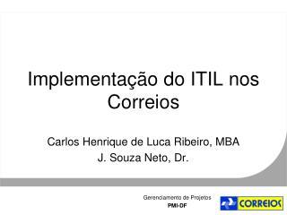 Implementa  o do ITIL nos Correios