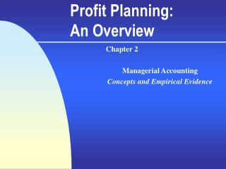 Profit Planning: An Overview