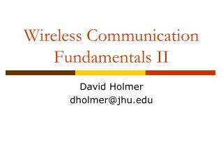 Wireless Communication Fundamentals II