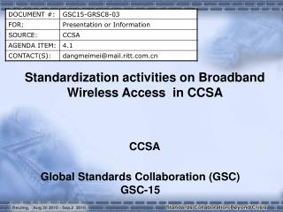 Standardization activities on Broadband Wireless Access  in CCSA