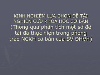 KINH NGHIM LA CHN   T I NGHI N CU KHOA HC CO BN Th ng qua ph n t ch mt s d t i d  thc hin trong phong tr o NCKH co bn ca
