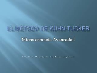 EL M TODO DE KUHN-TUCKER