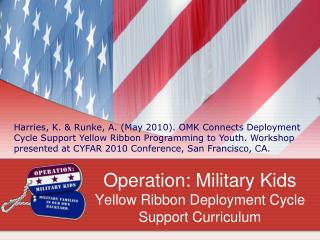 Operation: Military Kids Yellow Ribbon Deployment Cycle Support Curriculum