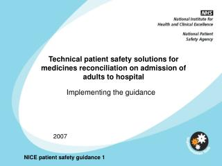 Technical patient safety solutions for medicines reconciliation on admission of adults to hospital