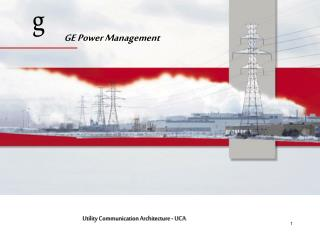 Utility Communication Architecture - UCA