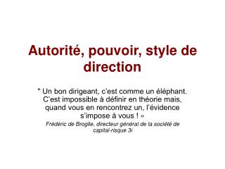Autorit , pouvoir, style de direction