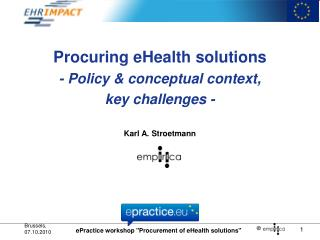 Procuring eHealth solutions - Policy  conceptual context, key challenges -