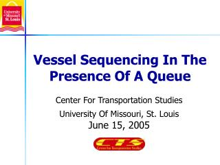Vessel Sequencing In The Presence Of A Queue