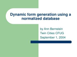 Dynamic form generation using a normalized database