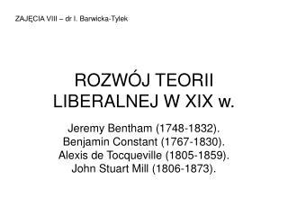 ROZW J TEORII LIBERALNEJ W XIX w.