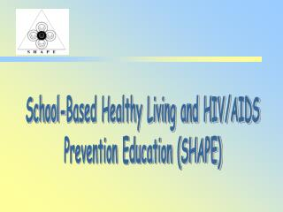 School-Based Healthy Living and HIV