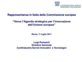 Rappresentanza in Italia della Commissione europea   Verso l Agenda strategica per l innovazione dell Unione europea