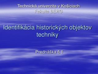 Identifik cia historick ch objektov techniky
