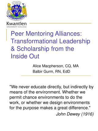 Peer Mentoring Alliances:  Transformational Leadership  Scholarship from the Inside Out