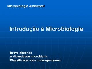 Introdu  o   Microbiologia