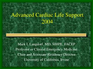 Advanced Cardiac Life Support 2004