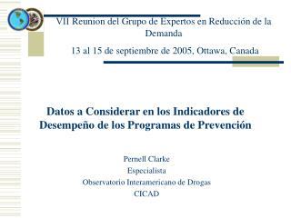 V Reunion del Grupo de Expertos en Reducci n de la Demanda   13 al 15 de septiembre de 2005, Ottawa, Canada