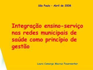 Integra  o ensino-servi o nas redes municipais de sa de como princ pio de gest o