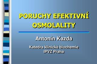 PORUCHY EFEKTIVN  OSMOLALITY