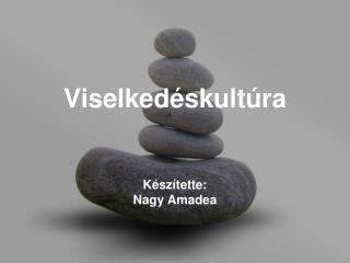 Viselked skult ra   K sz tette: Nagy Amadea