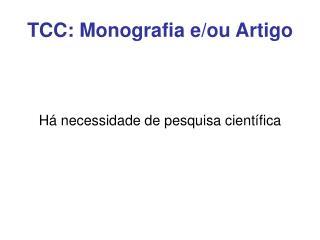 TCC: Monografia e