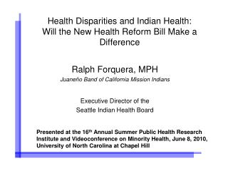 Health Disparities and Indian Health: Will the New Health Reform Bill Make a Difference