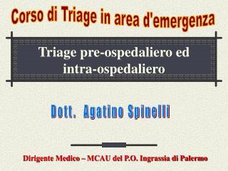 Triage pre-ospedaliero ed intra-ospedaliero