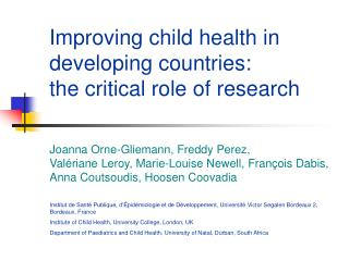 Improving child health in developing countries:  the critical role of research