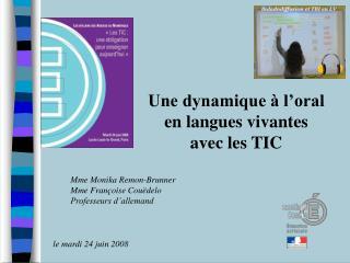 Une dynamique   l oral en langues vivantes avec les TIC