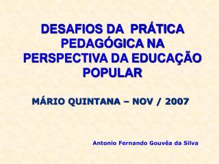 DESAFIOS DA  PR TICA PEDAG GICA NA PERSPECTIVA DA EDUCA  O POPULAR