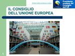 IL CONSIGLIO  DELL UNIONE EUROPEA