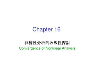 Convergence of Nonlinear Analysis