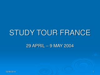 STUDY TOUR FRANCE