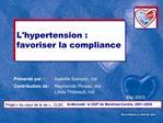 Pr sent  par : Isabelle Samson, md Contribution de : Raymonde Pineau, md  Linda Thibeault, md Mai 2003