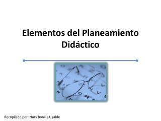 Elementos del Planeamiento Did ctico