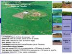 Localiza  o: Santo Ant nio do Leverger   MT Dist ncia: 75km de Jaciara, sendo 20 km de asfalto  rea total: 2.666,60 ha 3