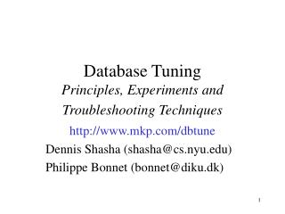 Database Tuning Principles, Experiments and Troubleshooting Techniques