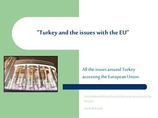 Turkey and the issues with the EU