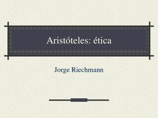 Arist teles:  tica